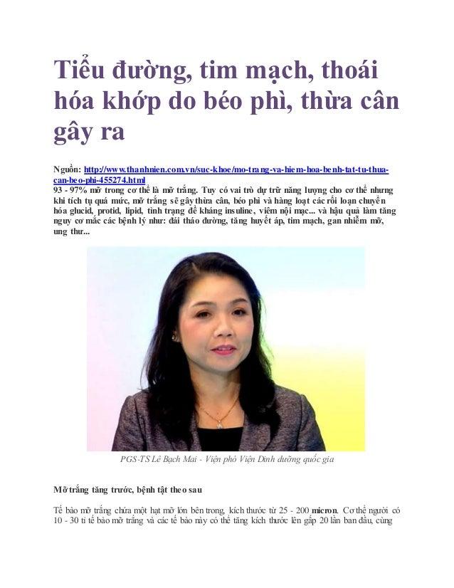 Tiểu đường, tim mạch, thoái hóa khớp do béo phì, thừa cân gây ra Nguồn: http://www.thanhnien.com.vn/suc-khoe/mo-trang-va-h...