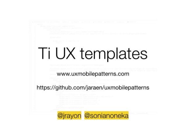 Mobile Ti UX Templates - ticonf EU Amsterdam 2014