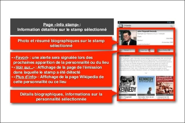 Page «Info stamp»:  Information détaillée sur le stamp sélectionné Photo et résumé biographiques sur le stamp sélectionné...