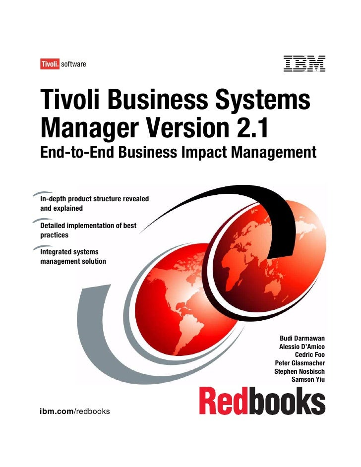Front coverTivoli Business SystemsManager Version 2.1End-to-End Business Impact ManagementIn-depth product structure revea...
