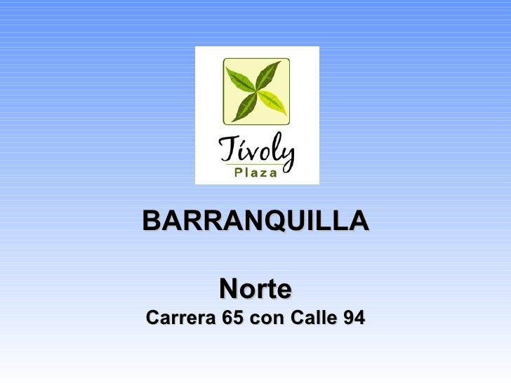 BARRANQUILLA Norte Carrera 65 con Calle 94