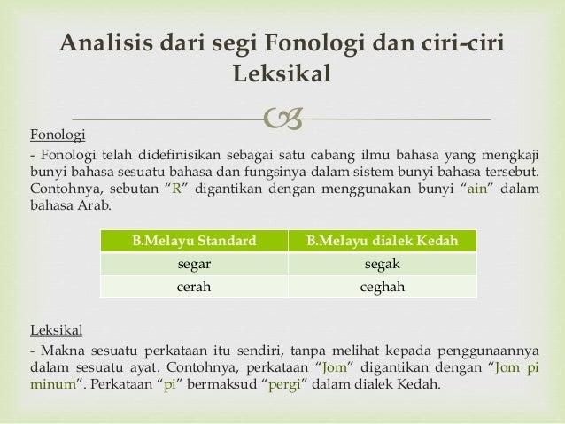 perbezaan diantara 2 bahasa dari aspek fonologi dan leksikal