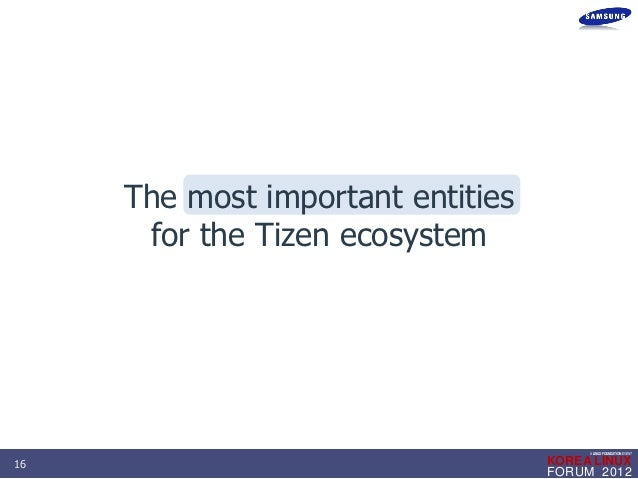 Tizen Overview and Architecture - Seokjae Jeong (Samsung