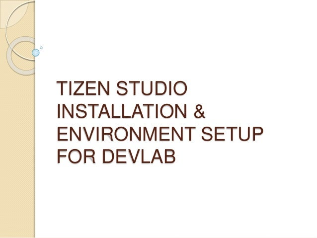 Tizen Studio Installation&