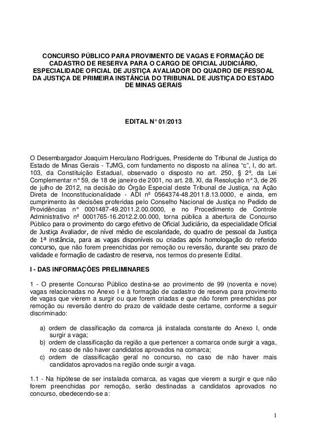 1CONCURSO PÚBLICO PARA PROVIMENTO DE VAGAS E FORMAÇÃO DECADASTRO DE RESERVA PARA O CARGO DE OFICIAL JUDICIÁRIO,ESPECIALIDA...
