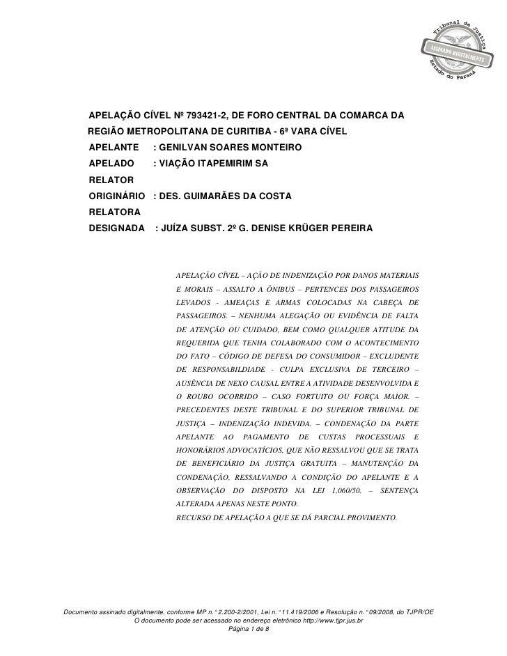 APELAÇÃO CÍVEL Nº 793421-2, DE FORO CENTRAL DA COMARCA DA       REGIÃO METROPOLITANA DE CURITIBA - 6ª VARA CÍVEL        AP...