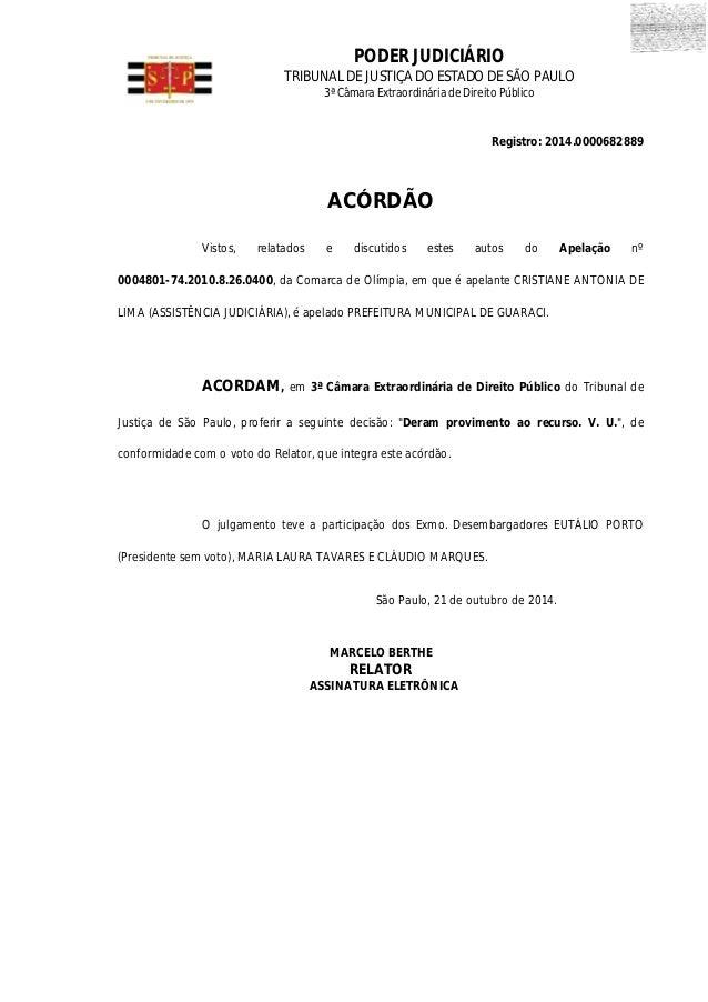 PODER JUDICIÁRIO TRIBUNAL DE JUSTIÇA DO ESTADO DE SÃO PAULO 3ª Câmara Extraordinária de Direito Público Registro: 2014.000...