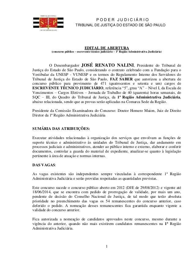 P O D E R J U D I C I Á R I O  TRIBUNAL DE JUSTIÇA DO ESTADO DE SÃO PAULO  EDITAL DE ABERTURA  (concurso público – escreve...