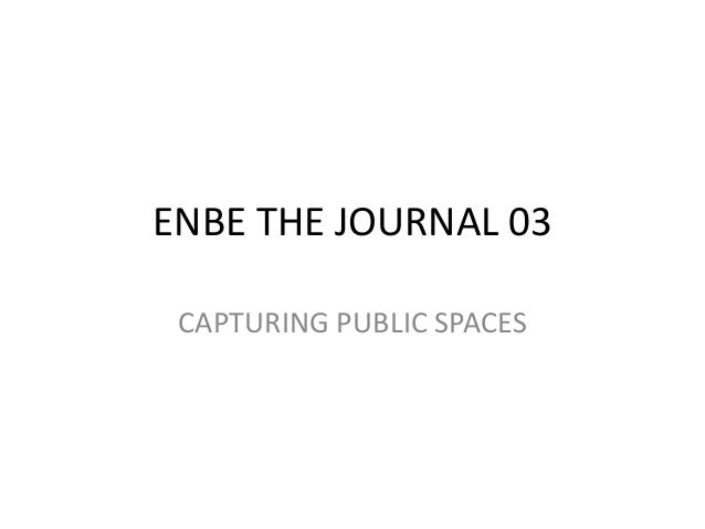 ENBE THE JOURNAL 03 CAPTURING PUBLIC SPACES