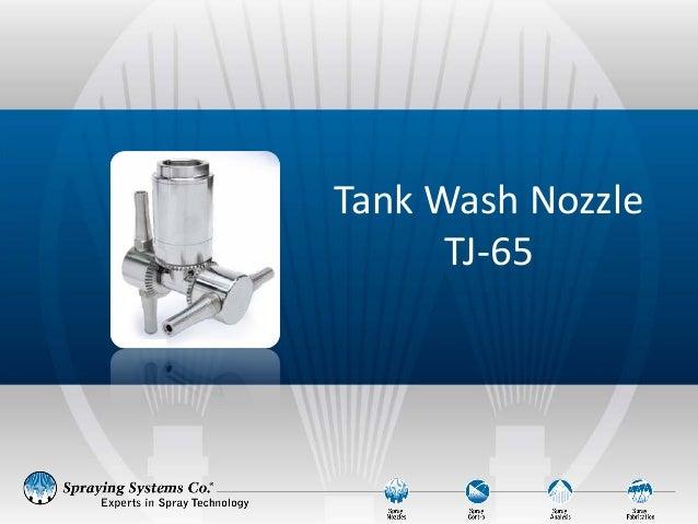 Tank Wash Nozzle TJ-65