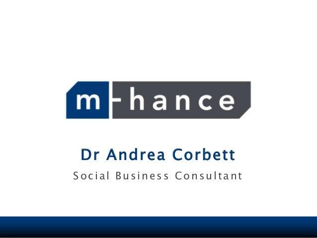 Dr Andrea CorbettSocial Business Consultant