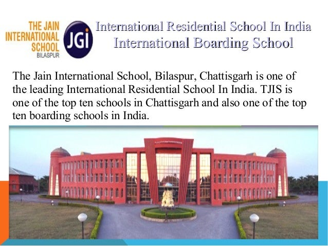 International Residential School In India                      International Boarding SchoolThe Jain International School,...