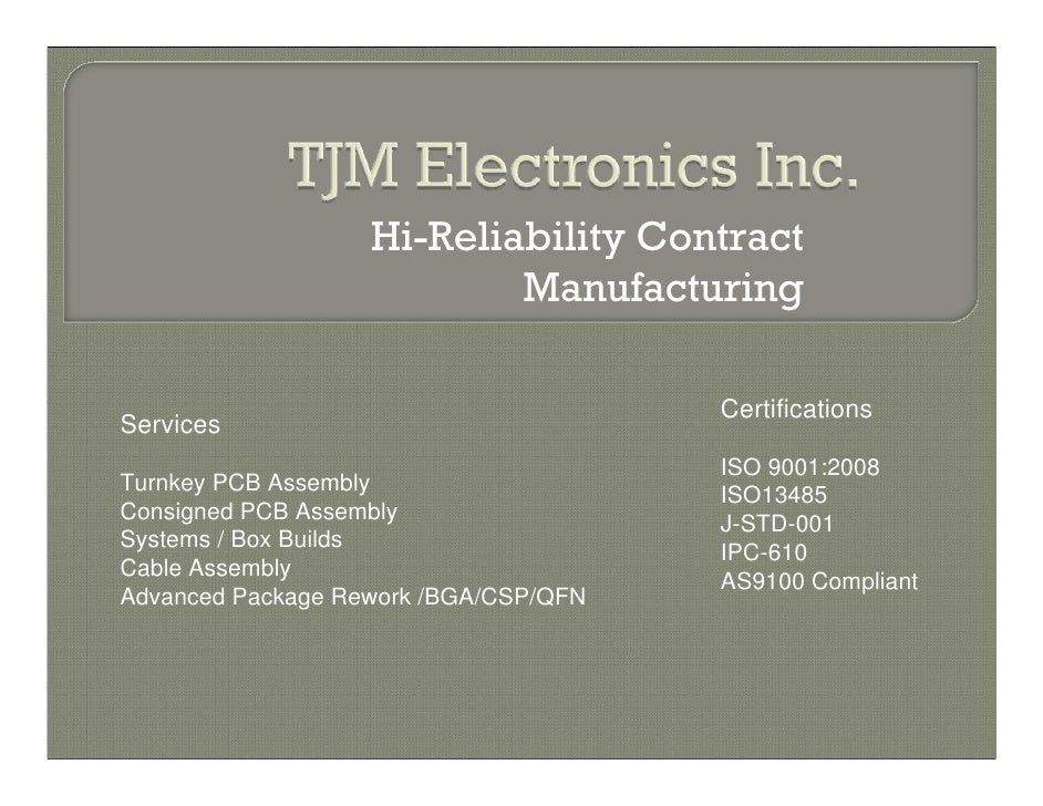 Hi-Reliability Contract                           Manufacturing                                       CertificationsServic...