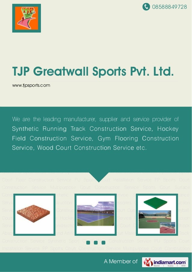 08588849728A Member ofTJP Greatwall Sports Pvt. Ltd.www.tjpsports.comSynthetic Running Track Construction Service Syntheti...