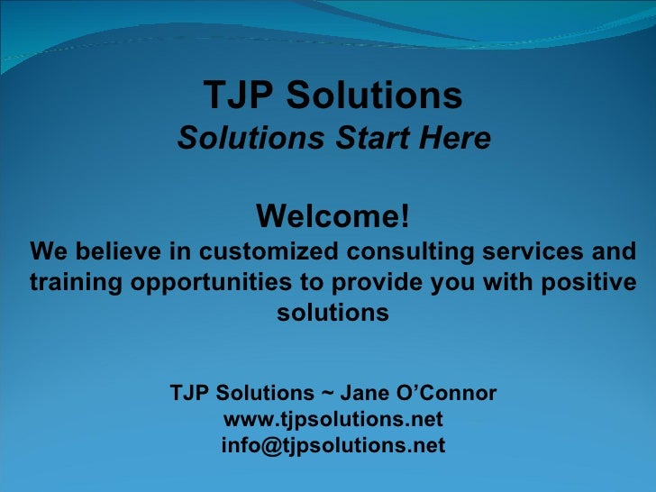 TJP Solutions Solutions Start Here Welcome! We believe in customized consulting services and training opportunities to pro...