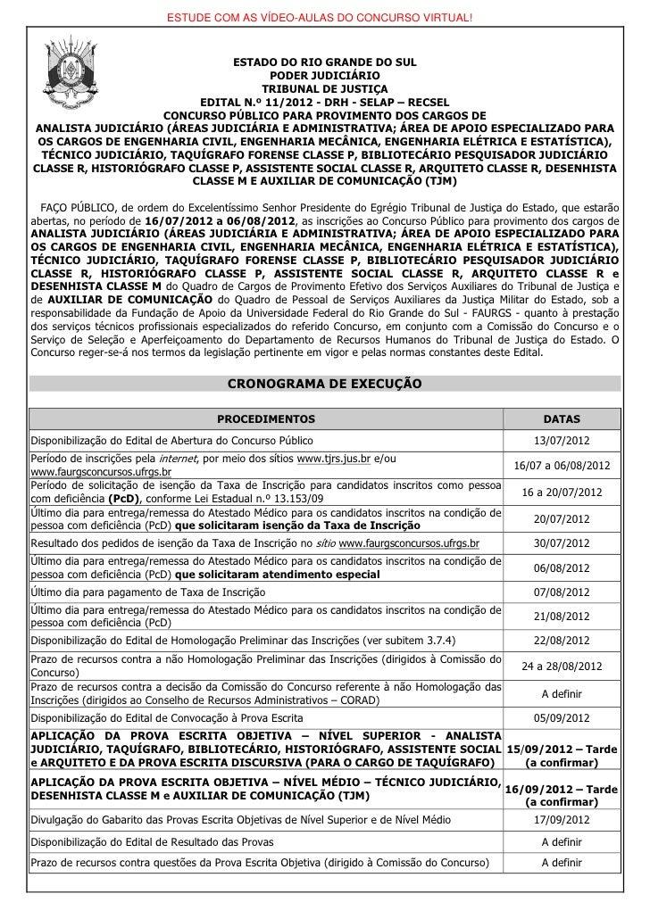 ESTUDE COM AS VÍDEO-AULAS DO CONCURSO VIRTUAL!                               ESTADO DO RIO GRANDE DO SUL                  ...