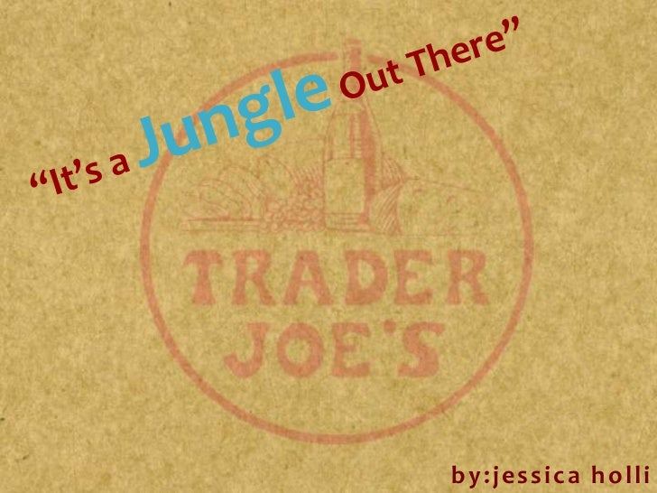 the trader joes marketing plan marketing essay In strategic management analysis- describe trader joe's structure and control systems and how they match its strategy  essay first, read the following two.