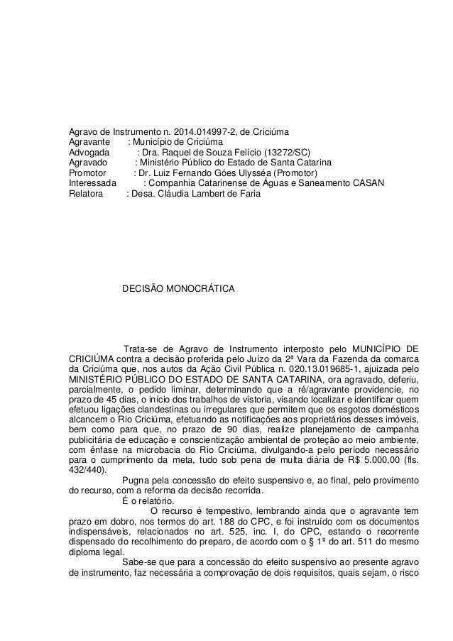 Agravo de Instrumento n. 2014.014997-2, de Criciúma Agravante : Município de Criciúma Advogada : Dra. Raquel de Souza Felí...