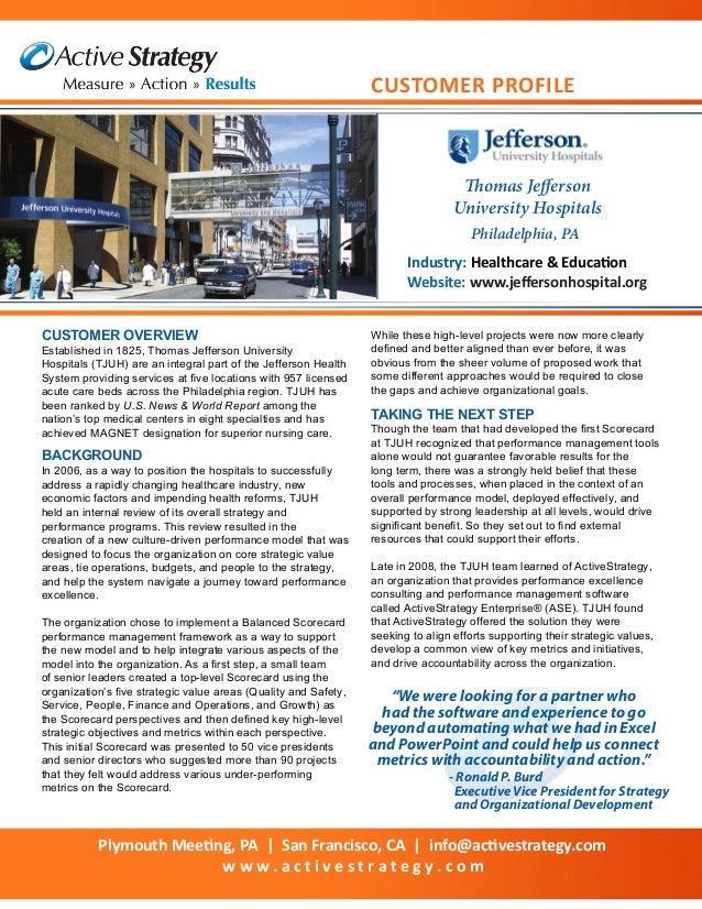 Thomas JeffersonUniversity HospitalsIndustry: Healthcare & EducationWebsite: www.jeffersonhospital.orgCUSTOMER OVERVIEWEst...