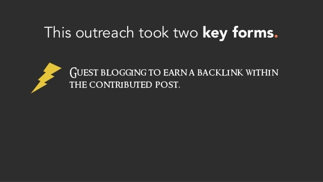This outreach took two key forms. Guest blogging to earn a backlink within the contributed post.