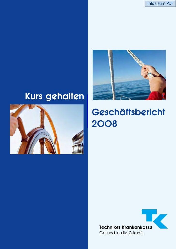Infos zum PDF     Kurs gehalten                 Geschäftsbericht                 2008                      Techniker Krank...