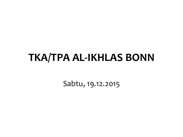 TKA/TPA AL-IKHLAS BONN Sabtu, 19.12.2015