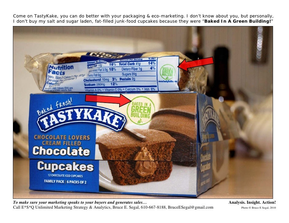 Come on TastyKake, you can do better with your packaging & eco-marketing. I don't know about you, but personally, I don't ...