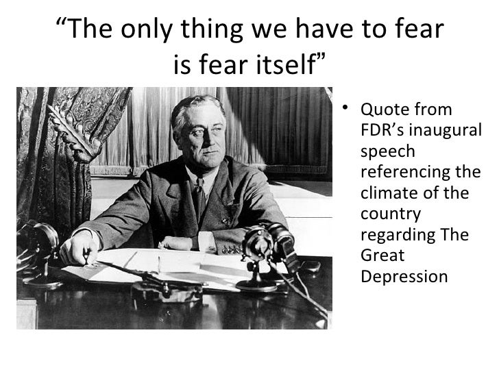 nothing to fear but fear itself to kill a mockingbird allusion