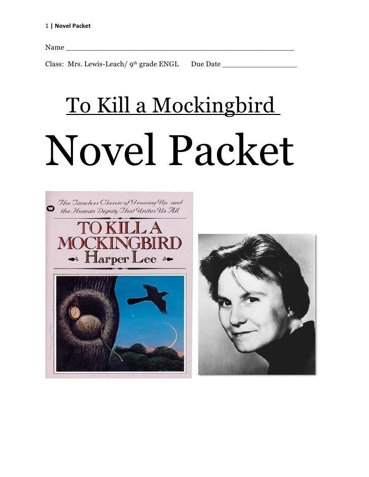 1   Novel Packet   Name _________________________________________________  Class: Mrs. Lewis-Leach/ 9th grade ENGL   Due D...