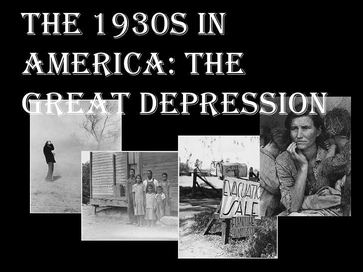 The 1930s in America: The Great Depression