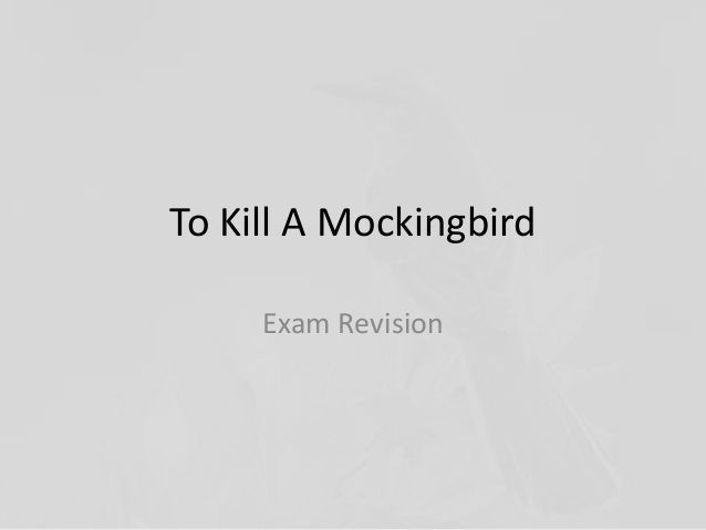 to kill a mockingbird - revision questions essay To kill a mockingbird by harper lee harper lee's only novel to date is to kill a mockingbird, published in 1960 but set in the 1930s in america's deep-south the novel won the pulitzer prize and was quickly made into a successful film starring gregory peck.
