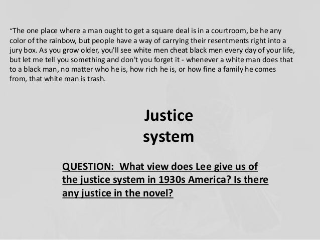 essay justice kill mockingbird To kill a mockingbird: injustice essays: over 180,000 to kill a mockingbird: injustice essays, to kill a mockingbird: injustice term papers, to kill a mockingbird: injustice research paper, book reports 184 990 essays, term and research papers available for unlimited access.