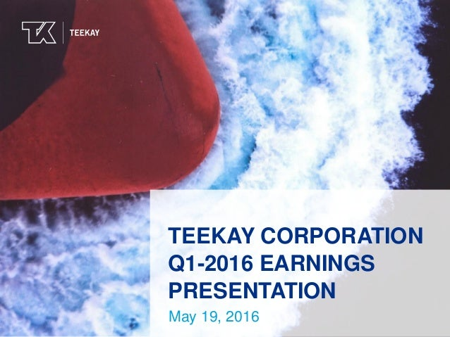 Teekay Corporation Q1-2016 Earnings Presentation