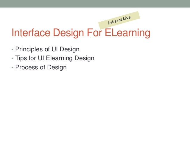 Interface Design For Elearning Tips And Tricks