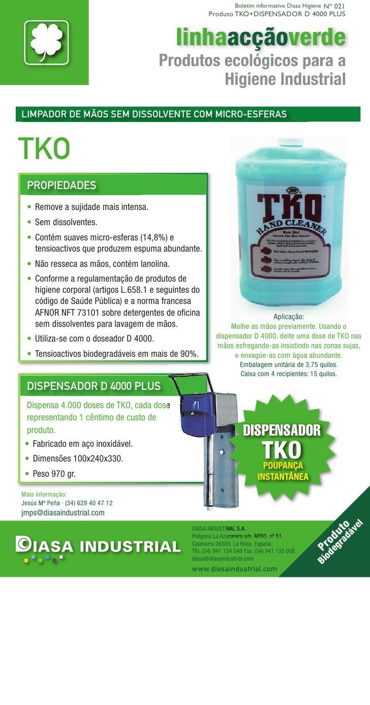 Boletim informativo Diasa Higiene Nº 021                                                       Produto TKO+DISPENSADOR D 4...