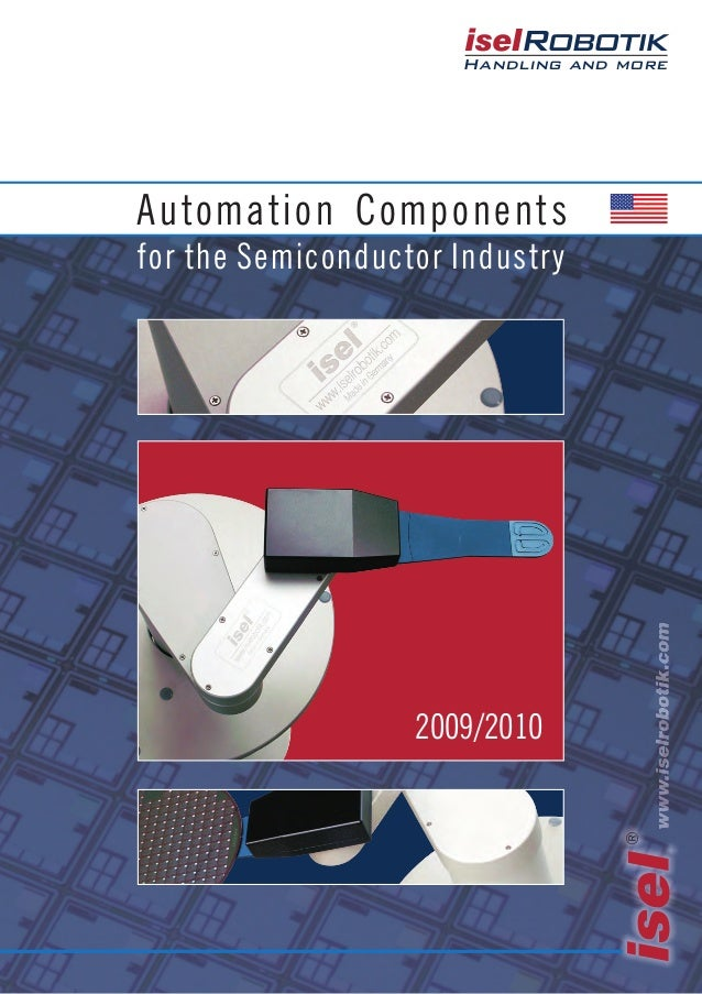 ® Handling and more Automation Components for the Semiconductor Industry 2009/2010