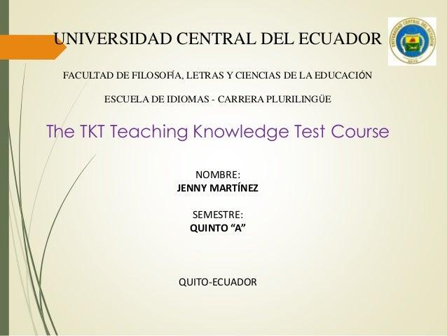 UNIVERSIDAD CENTRAL DEL ECUADOR FACULTAD DE FILOSOFÍA, LETRAS Y CIENCIAS DE LA EDUCACIÓN ESCUELA DE IDIOMAS - CARRERA PLUR...