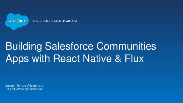 Building Salesforce1 Communities Apps With React Native