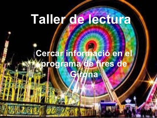 Taller de lectura Cercar informació en el programa de fires de Girona