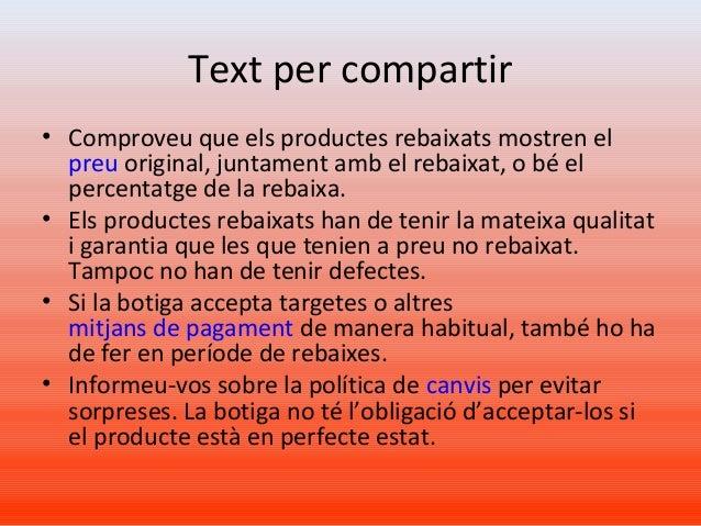Text per compartir • Comproveu que els productes rebaixats mostren el preu original, juntament amb el rebaixat, o bé el pe...