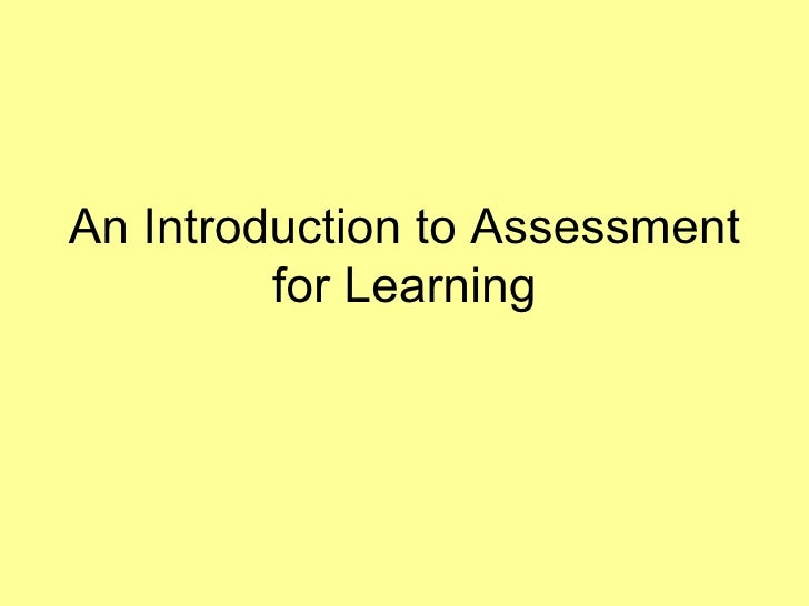 An Introduction to Assessment for Learning