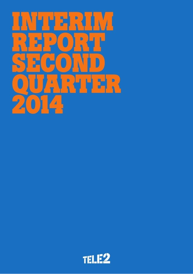Interim Report second Quarter 2014