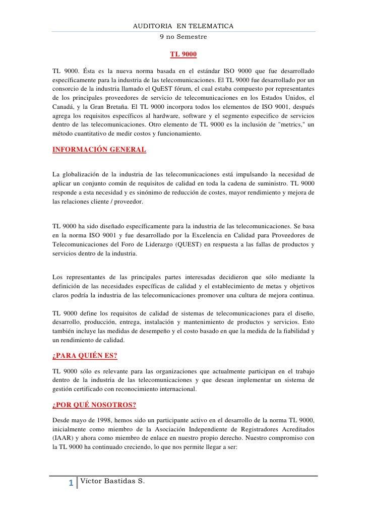 AUDITORIA EN TELEMATICA                                      9 no Semestre                                          TL 900...