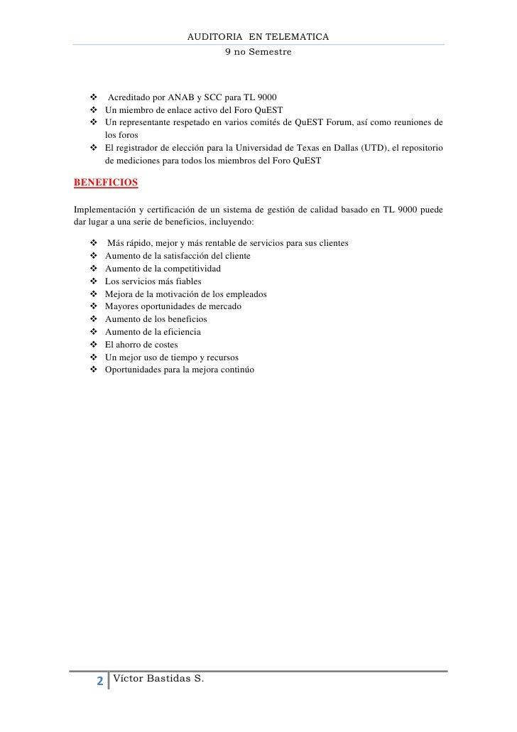 AUDITORIA EN TELEMATICA                                        9 no Semestre    Acreditado por ANAB y SCC para TL 9000   ...
