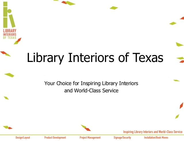Your Choice for Inspiring Library Interiors and World-Class Service Library Interiors of Texas