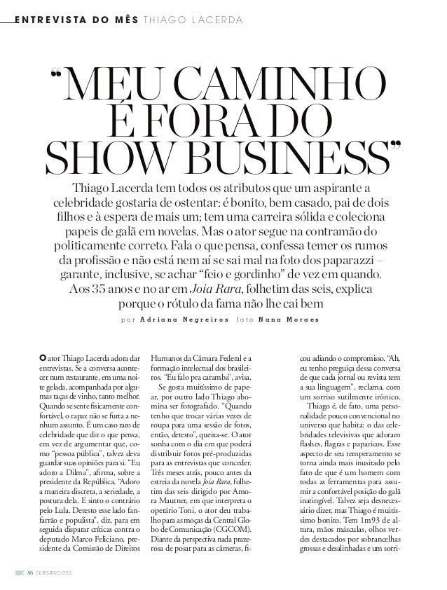 e nt r evi s ta do mês t h i ago l acerda  MeucaMinho  showbusiness  86 dezembro 2013  eforado  Thiago Lacerda temtodos os...