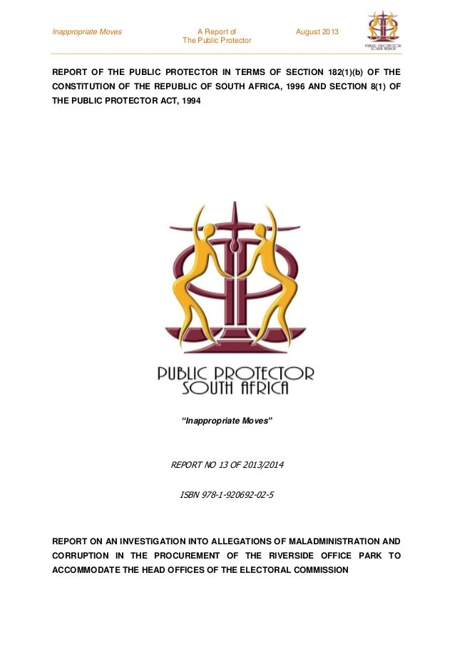 Inappropriate Moves A Report of August 2013 The Public Protector REPORT OF THE PUBLIC PROTECTOR IN TERMS OF SECTION 182(1)...