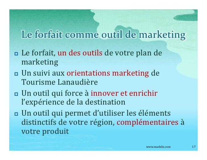 Le forfait comme outil de marketing p   Le forfait, un des outils de votre plan de     marketing p   Un suivi aux orientat...