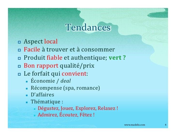 Tendances p   Aspect local p   Facile à trouver et à consommer p   Produit fiable et authentique; vert ? p   Bon rapport q...