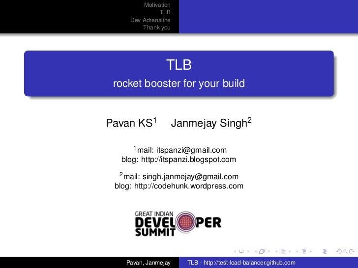 Motivation               TLB     Dev Adrenaline         Thank you                 TLB rocket booster for your buildPavan K...